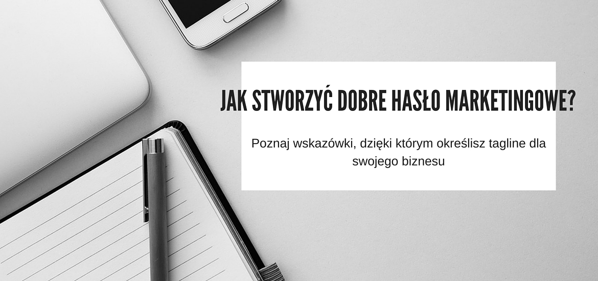 dobre hasło marketingowe
