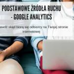źródła ruchu w google analytics